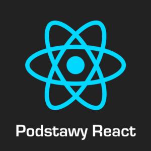 Podstawy React - kurs on-line
